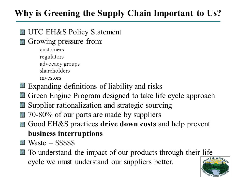 Why is Greening the Supply Chain Important to Us.