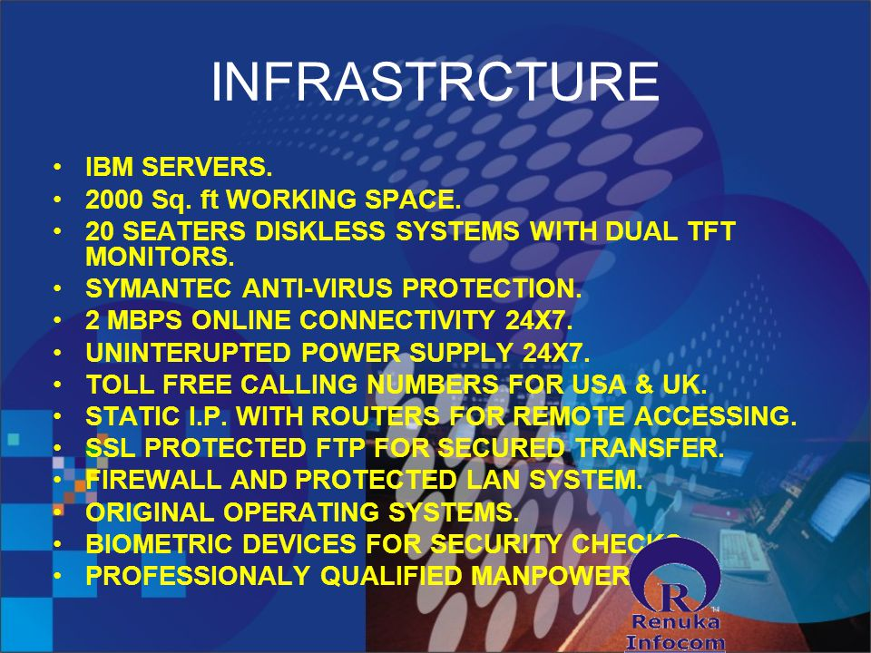 INFRASTRCTURE IBM SERVERS Sq. ft WORKING SPACE.