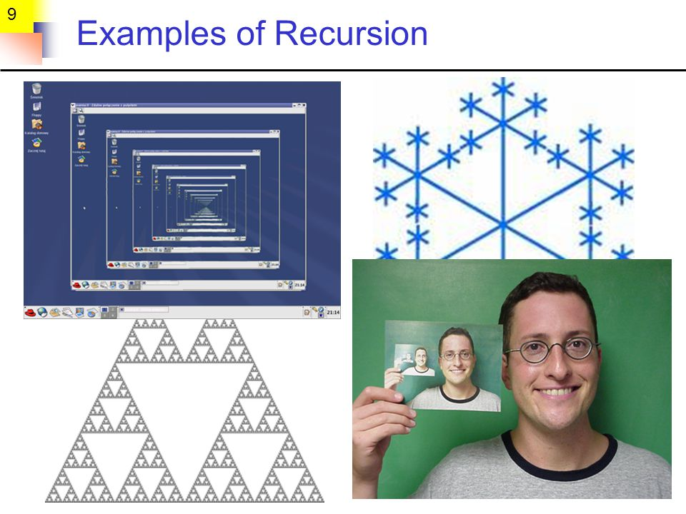 9 Examples of Recursion