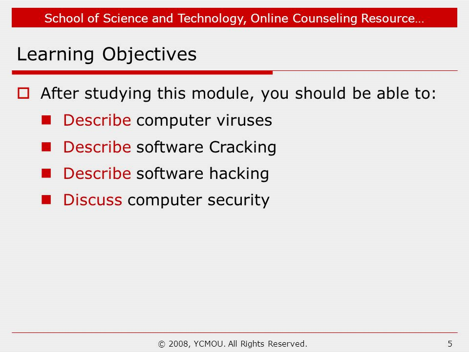 School of Science and Technology, Online Counseling Resource… Software Cracking-6 Almost all common software cracks are a variation of this type.