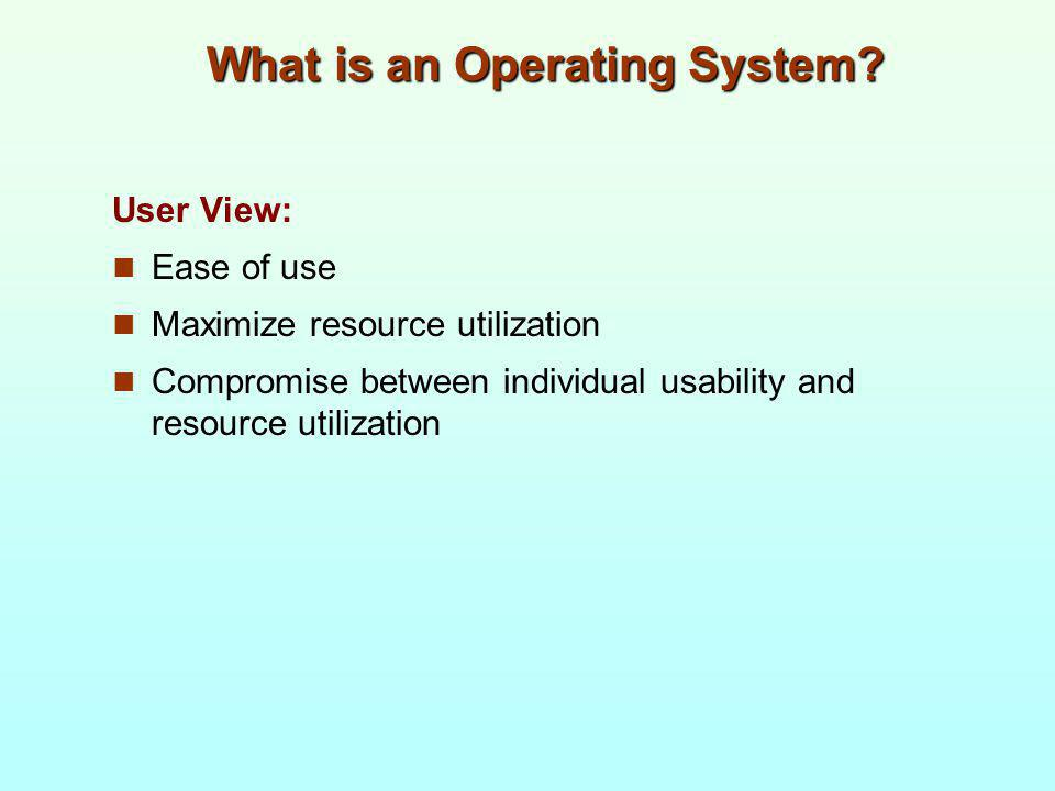 1.6 Process Management A process is a program in execution.