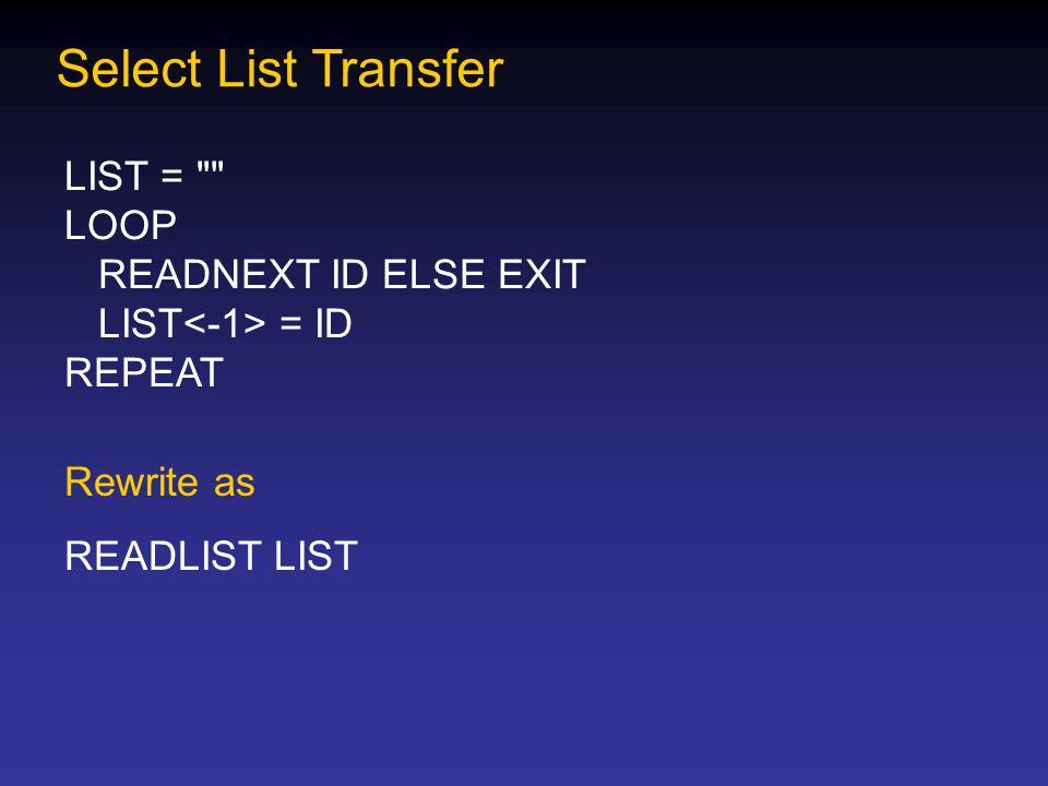 Select List Transfer LIST =