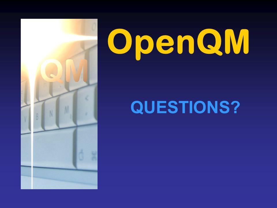 OpenQM QUESTIONS?