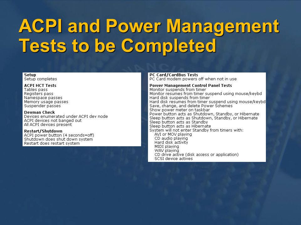 ACPI and Power Management Tests to be Completed