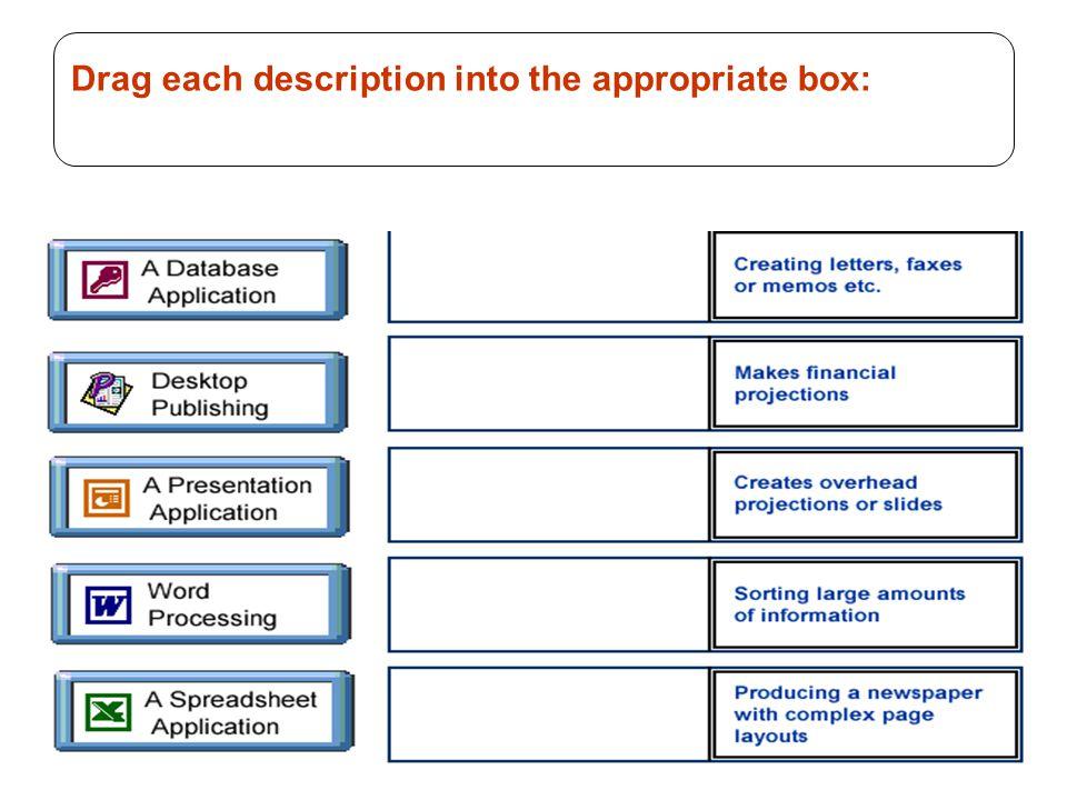 71 Drag each description into the appropriate box: