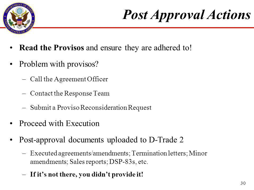Post Approval Actions Read the Provisos and ensure they are adhered to.