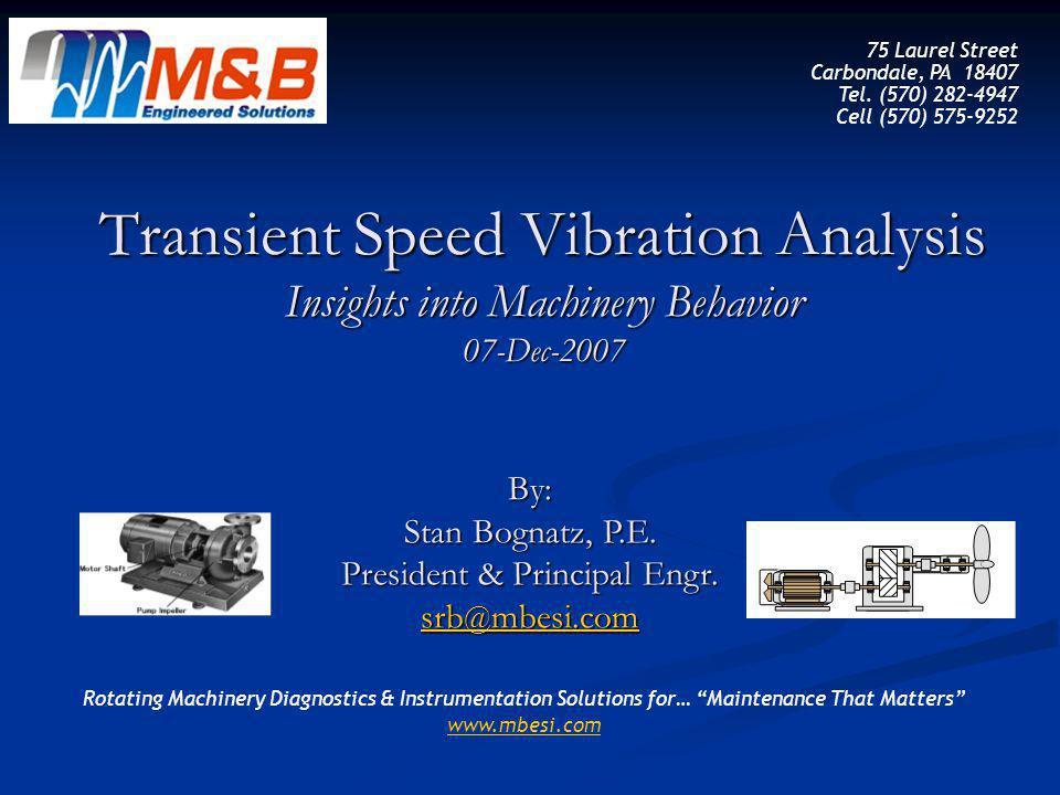 © 2007 M&B Engineered Solutions, Inc.