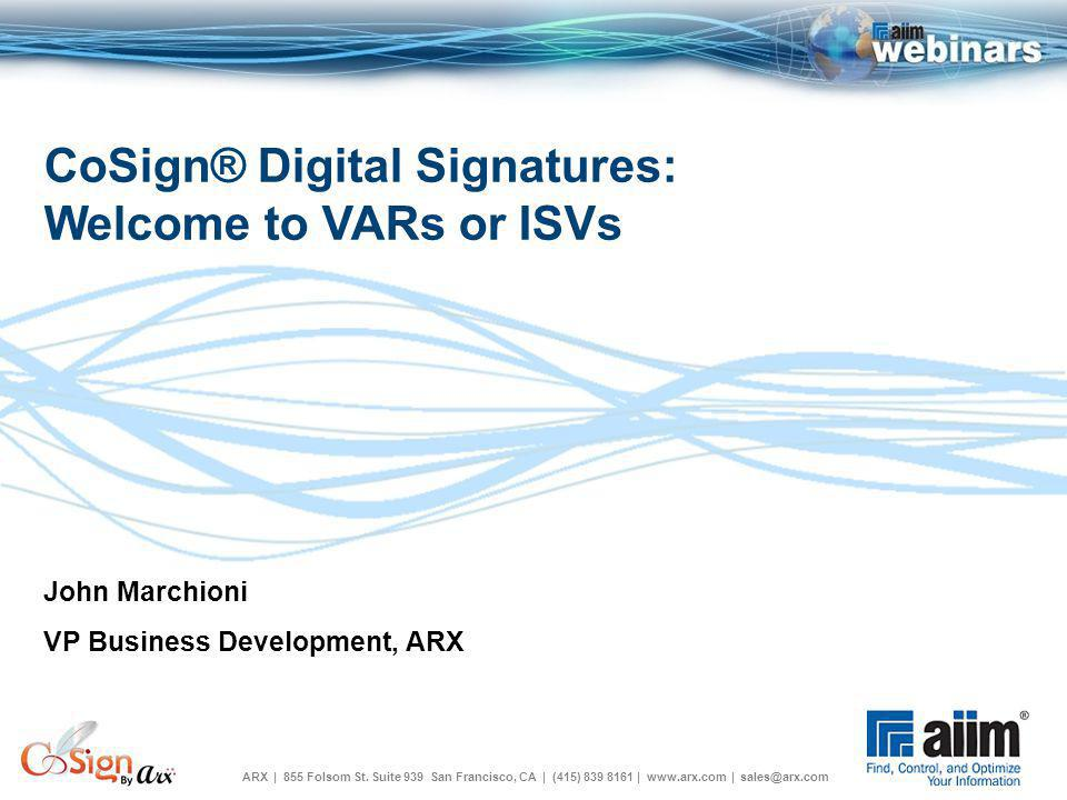 Agenda About ARX What are digital signatures.Why digital signatures.
