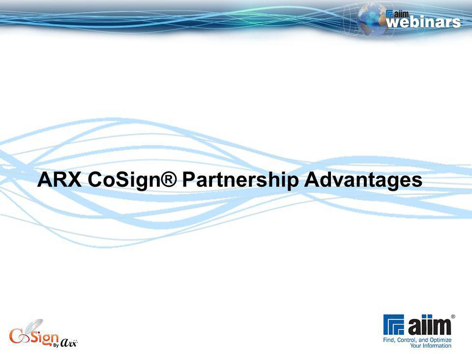 ARX CoSign® Partnership Advantages