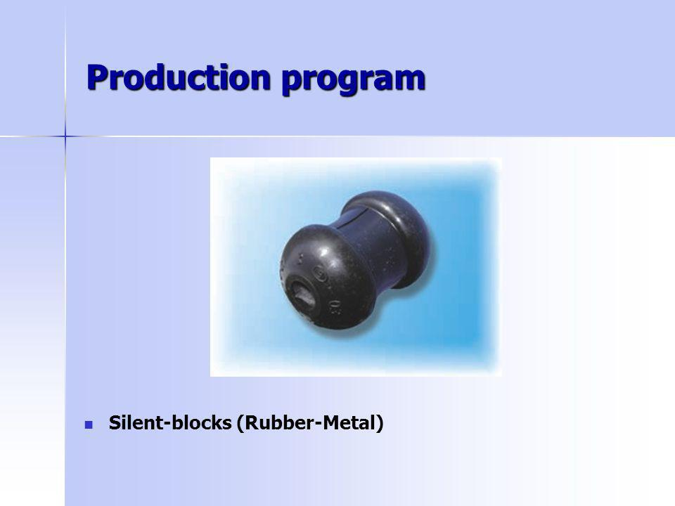 Production program Silent-blocks (Rubber-Metal)