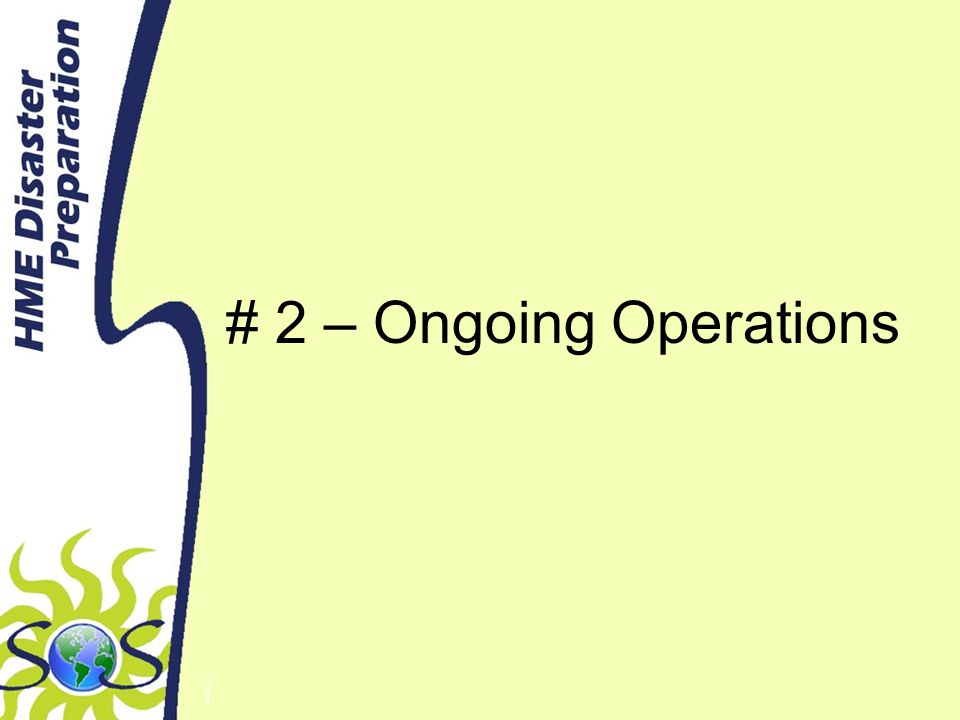 # 2 – Ongoing Operations