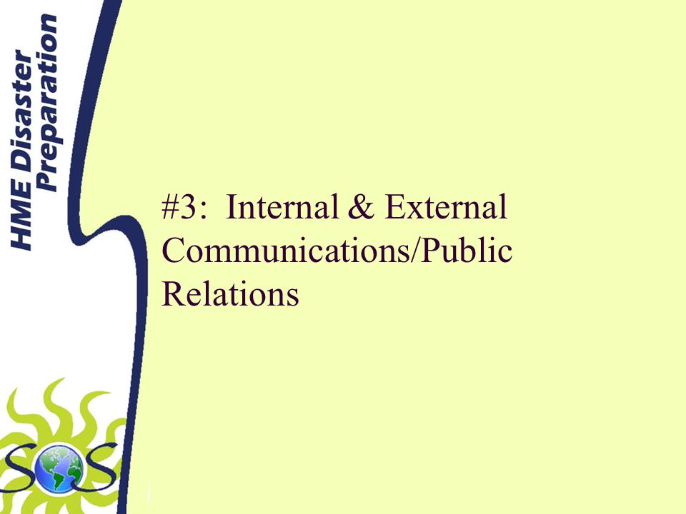 #3: Internal & External Communications/Public Relations