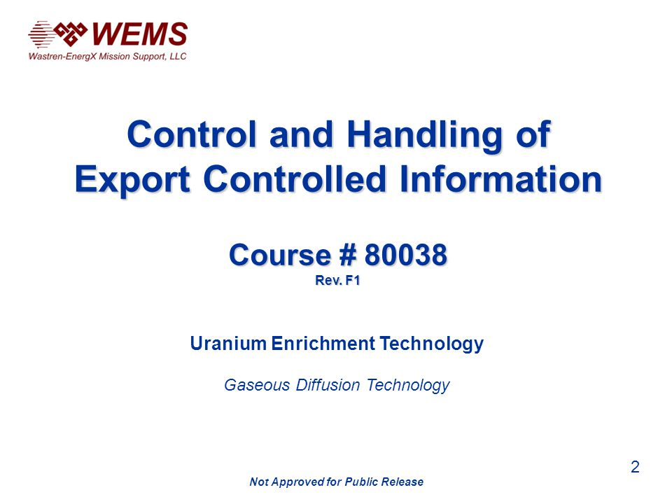 Control and Handling of Export Controlled Information Course # Rev.