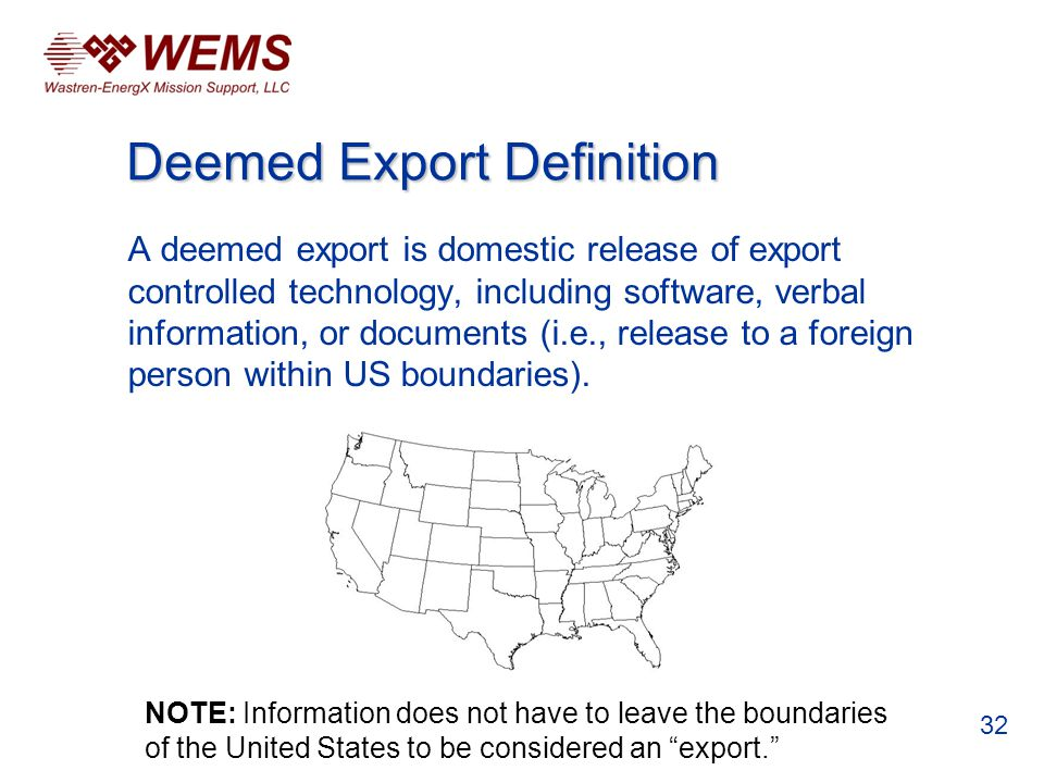 A deemed export is domestic release of export controlled technology, including software, verbal information, or documents (i.e., release to a foreign person within US boundaries).