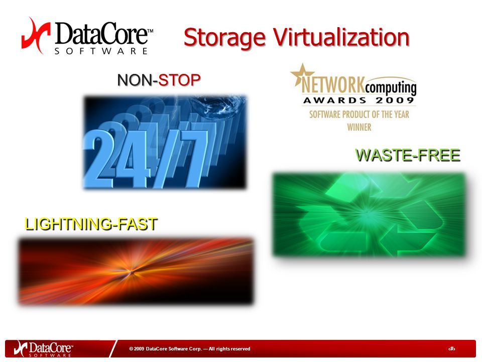 25 © 2009 DataCore Software Corp.