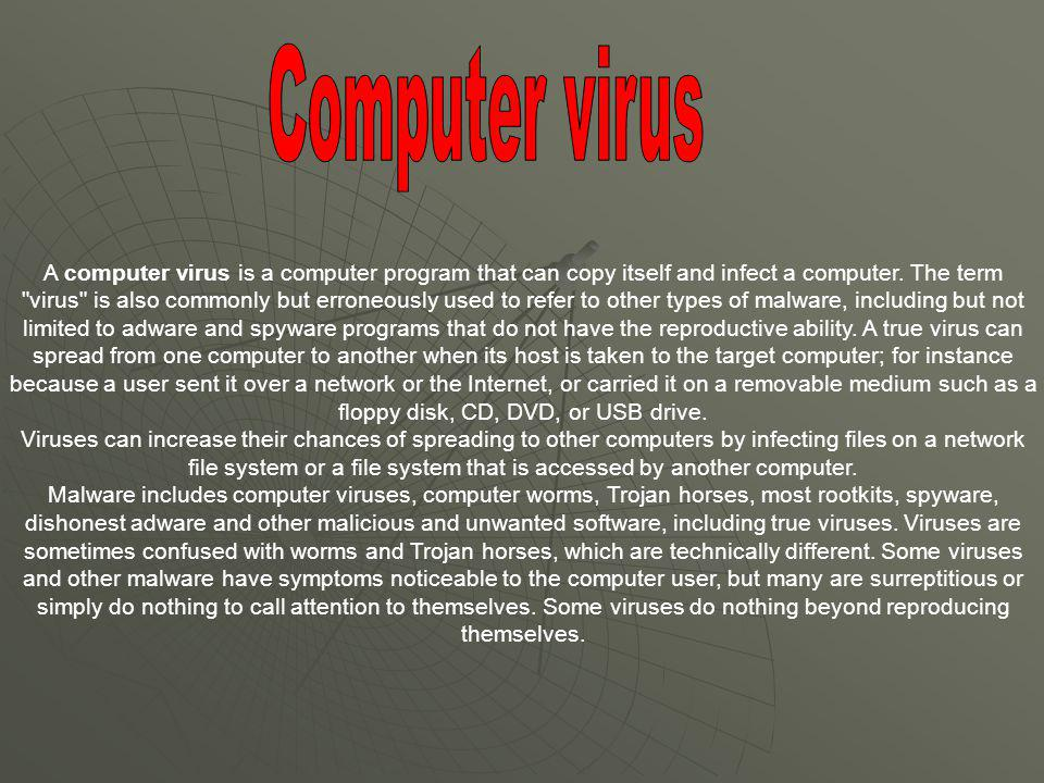 Never use a foreign disk or CD without scanning it for viruses.