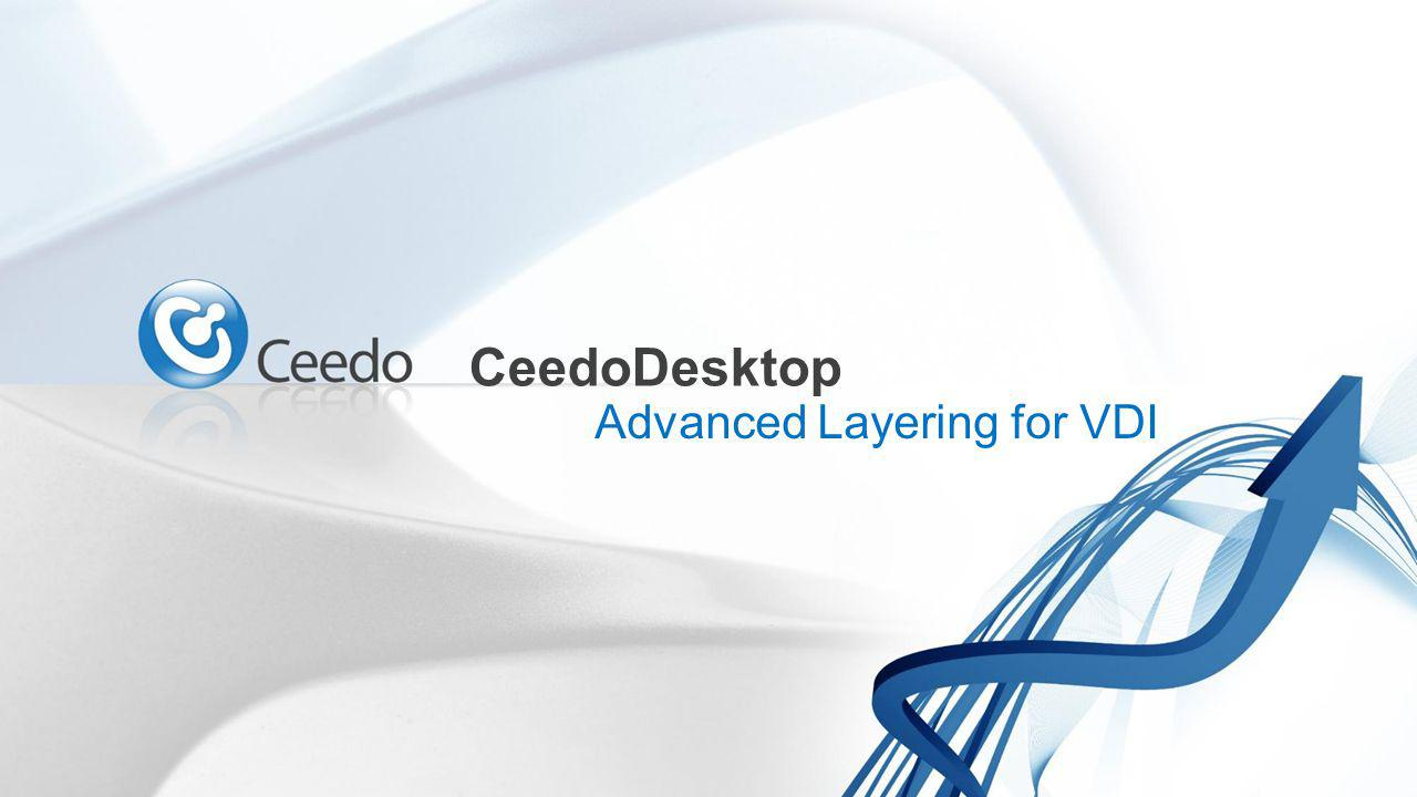 CeedoDesktop Advanced Layering for VDI