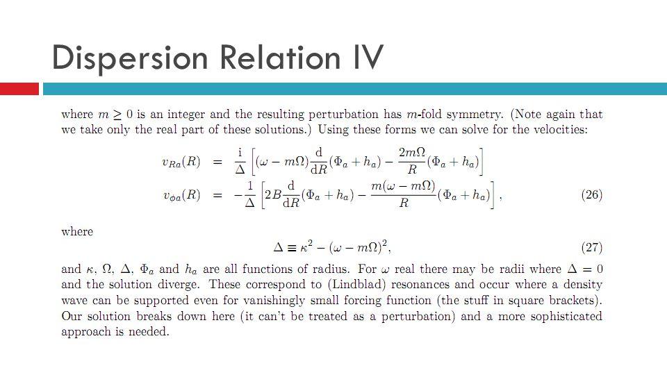 Dispersion Relation IV