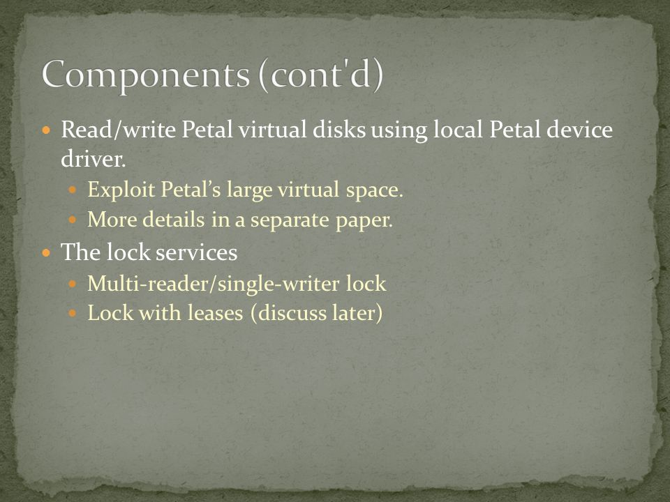 Read/write Petal virtual disks using local Petal device driver.
