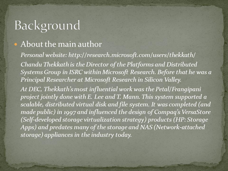 Original slides: http://ftp.digital.com/pub/Digital/SRC/publications/thekkath/talk/fran gipani-sosp.ppt This paper is built on top of two related papers: Edward K.