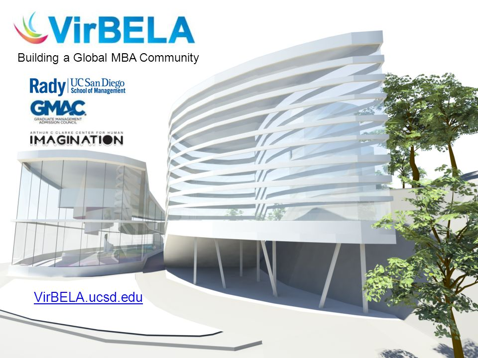 Building a Global MBA Community VirBELA.ucsd.edu
