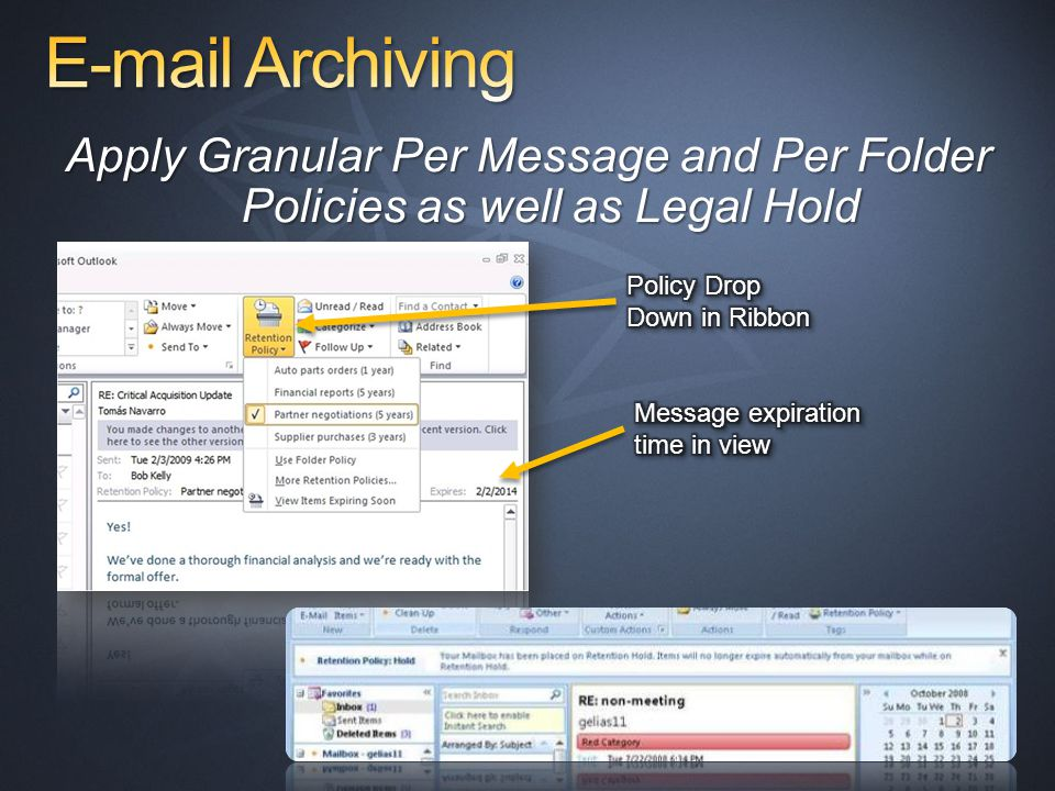 Apply Granular Per Message and Per Folder Policies as well as Legal Hold