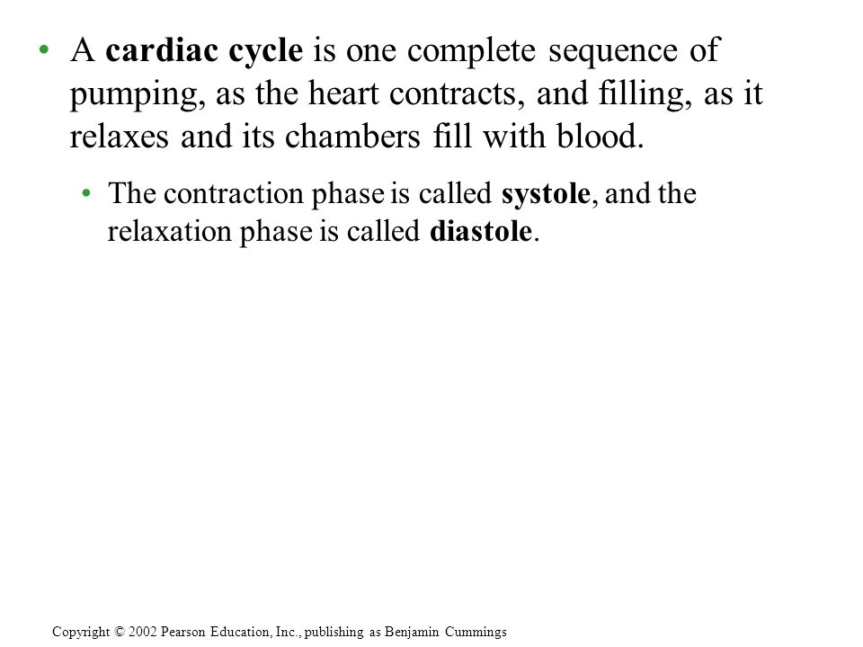 A cardiac cycle is one complete sequence of pumping, as the heart contracts, and filling, as it relaxes and its chambers fill with blood. The contract