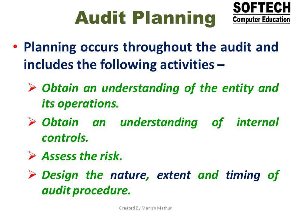 Auditor uses information obtained in the investigation phase to test the effectiveness of IS controls.
