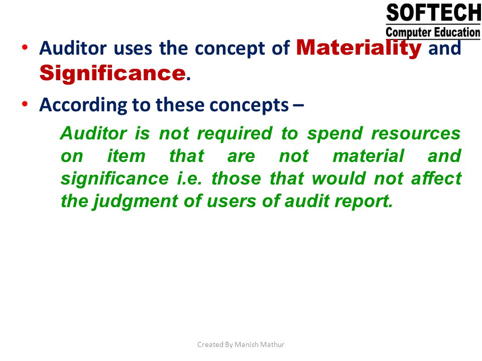 Testing Methodology - – Auditor must find testing methods to determine that controls are effective.