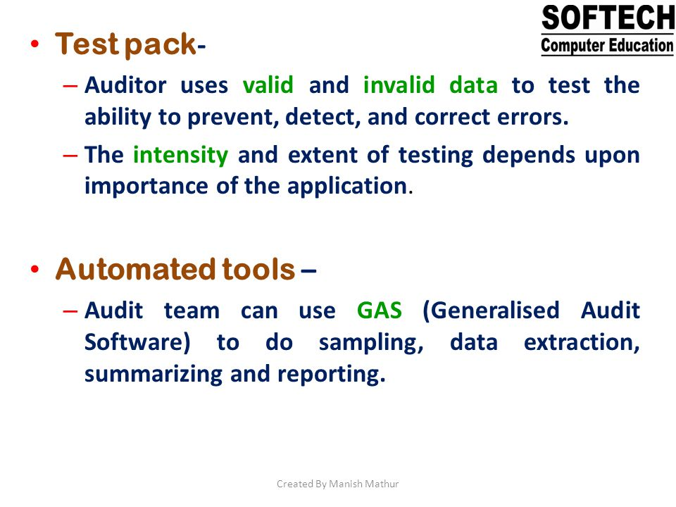 System Control Audit Review File It involves use of special audit module within system under audit.