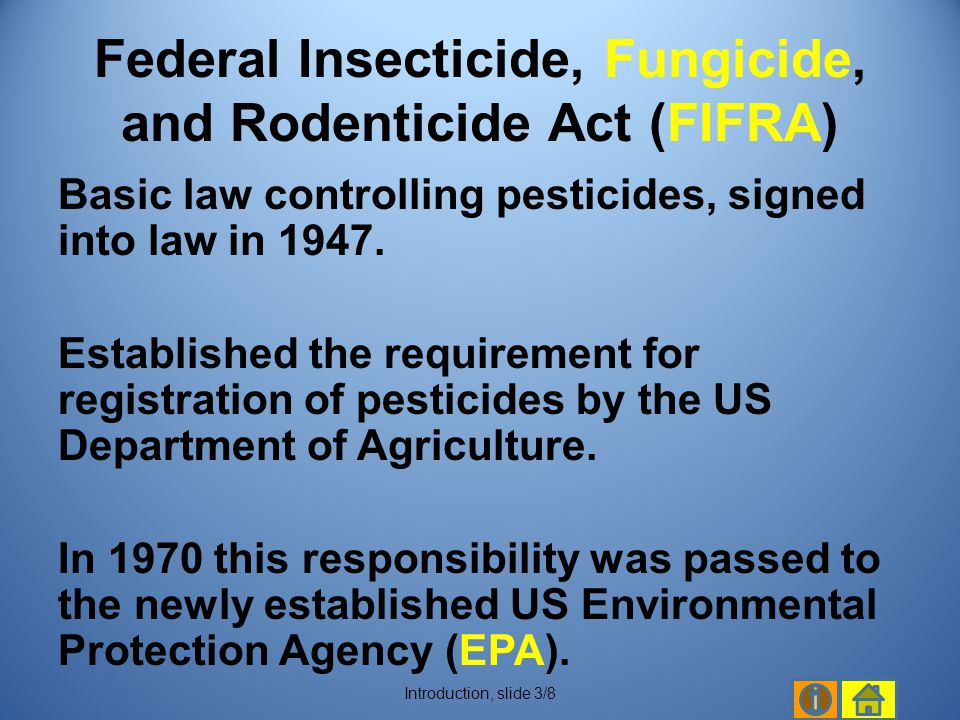 1988 – FIFRA-lite: required re-registration of all pesticides.