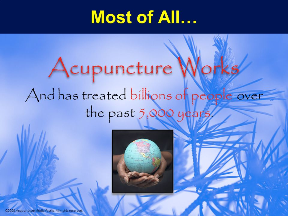 ©2008 Acupuncture Media Works.All rights reserved.