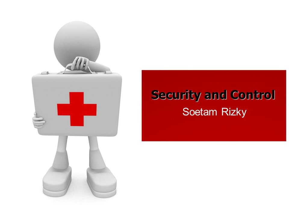 Security and Control Soetam Rizky