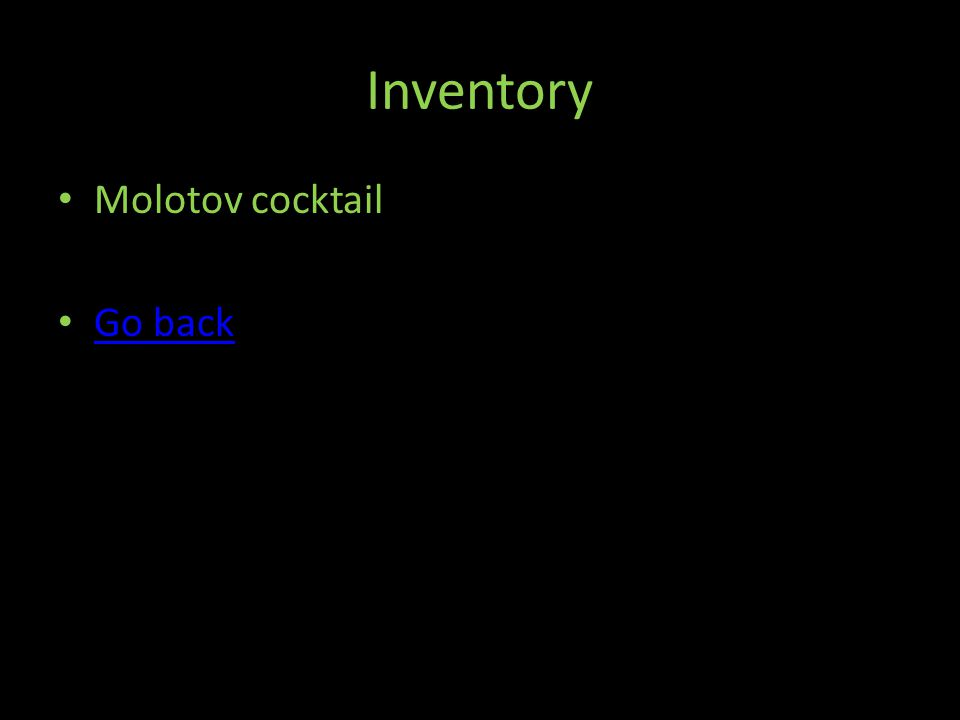Inventory Molotov cocktail Go back
