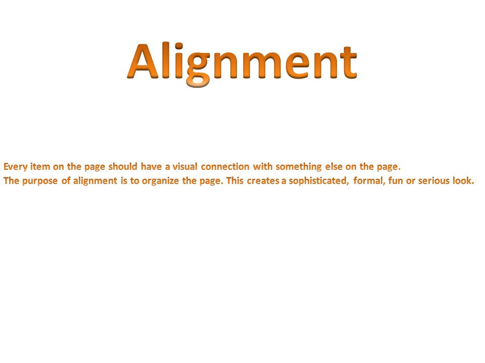 Whenever you use align the text to the left you are portraying a traditional look.