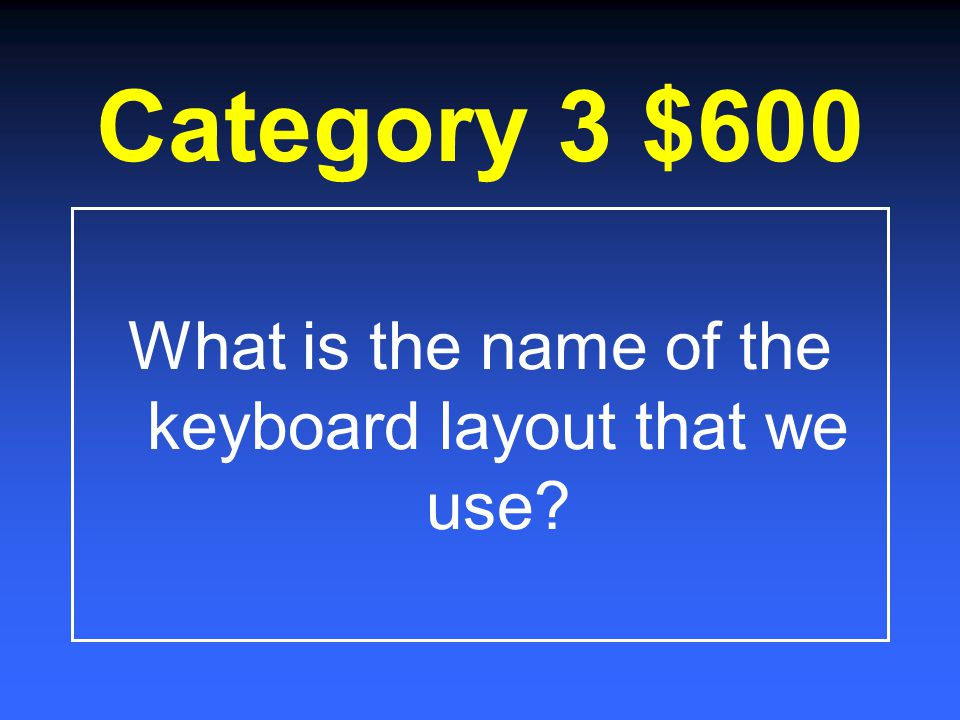 Category 3 $400 What is it called when a person only uses two fingers to type