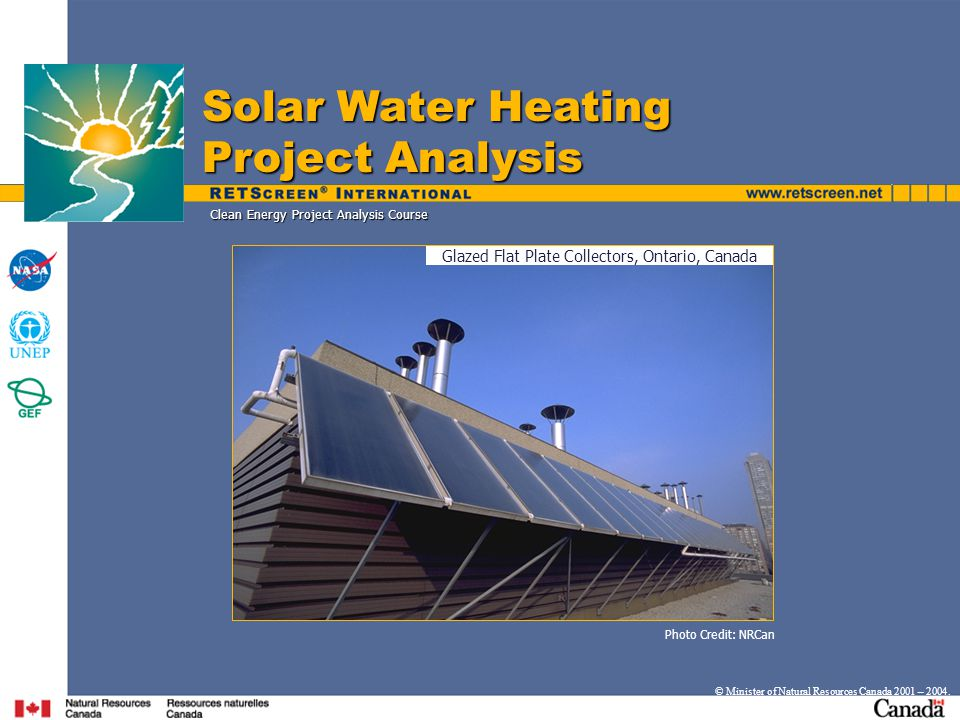 Clean Energy Project Analysis Course © Minister of Natural Resources Canada 2001 – 2004.