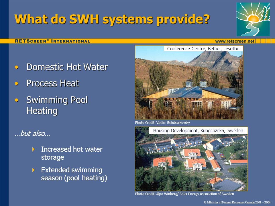 © Minister of Natural Resources Canada 2001 – 2004. Components of SWH Systems Photo Credit: NRCan