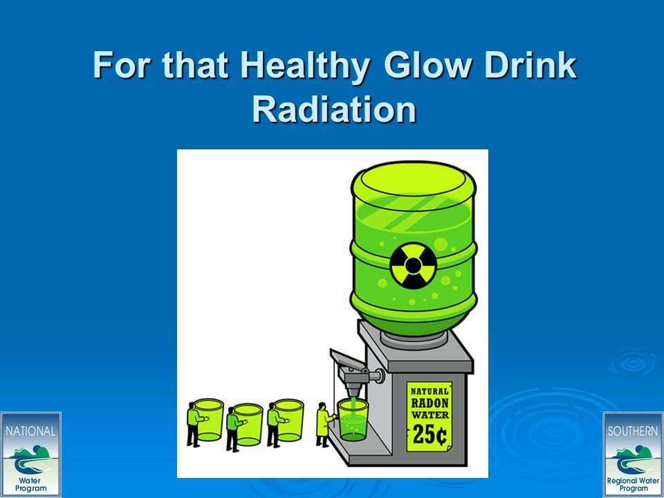 12 For that Healthy Glow Drink Radiation