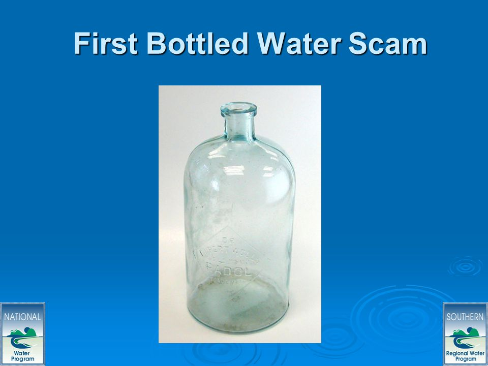 16 First Bottled Water Scam