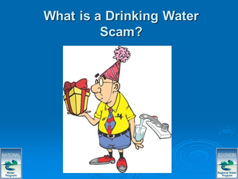 3 What is a Drinking Water Scam?