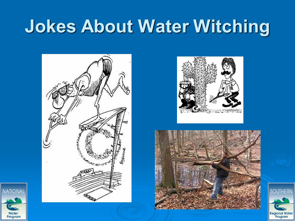 56 Jokes About Water Witching