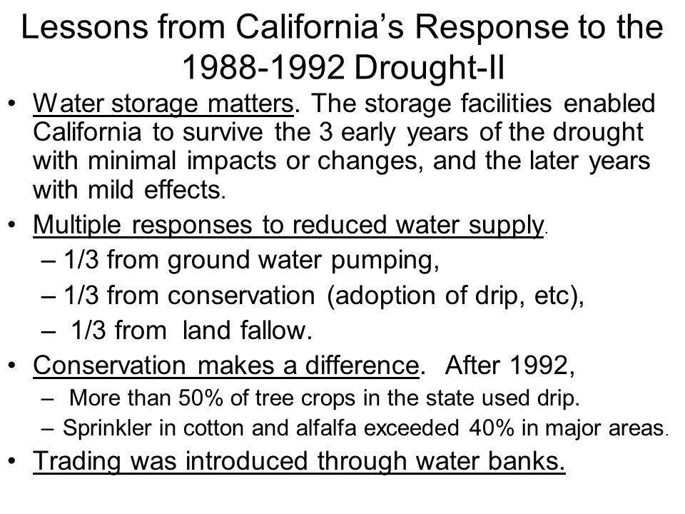 Lessons from Californias Response to the 1988-1992 Drought-II Water storage matters.