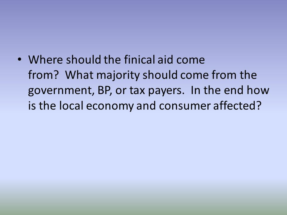 Where should the finical aid come from.