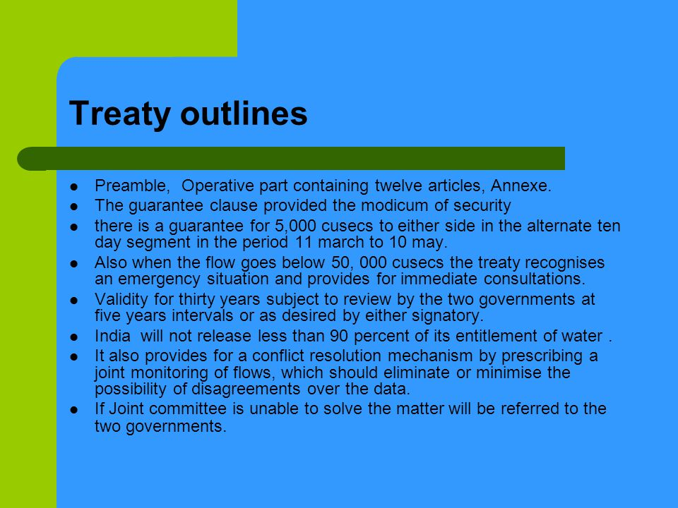 Treaty outlines Preamble, Operative part containing twelve articles, Annexe. The guarantee clause provided the modicum of security there is a guarante