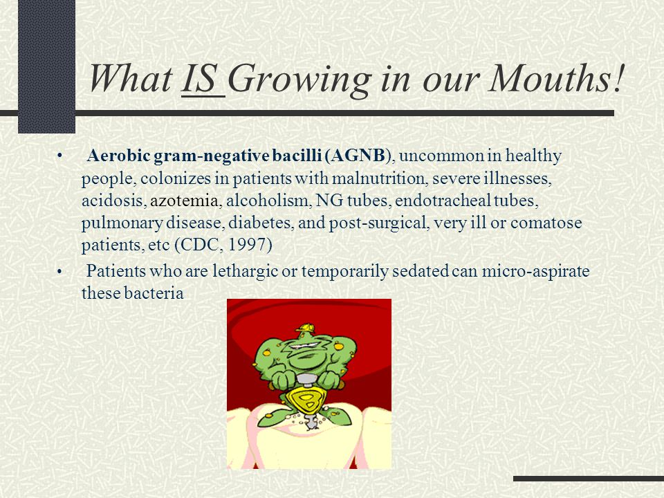 What IS Growing in our Mouths.