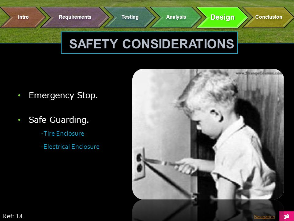 Navigation SAFETY CONSIDERATIONS Emergency Stop. Safe Guarding.