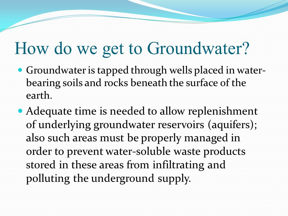 How do we get to Groundwater.