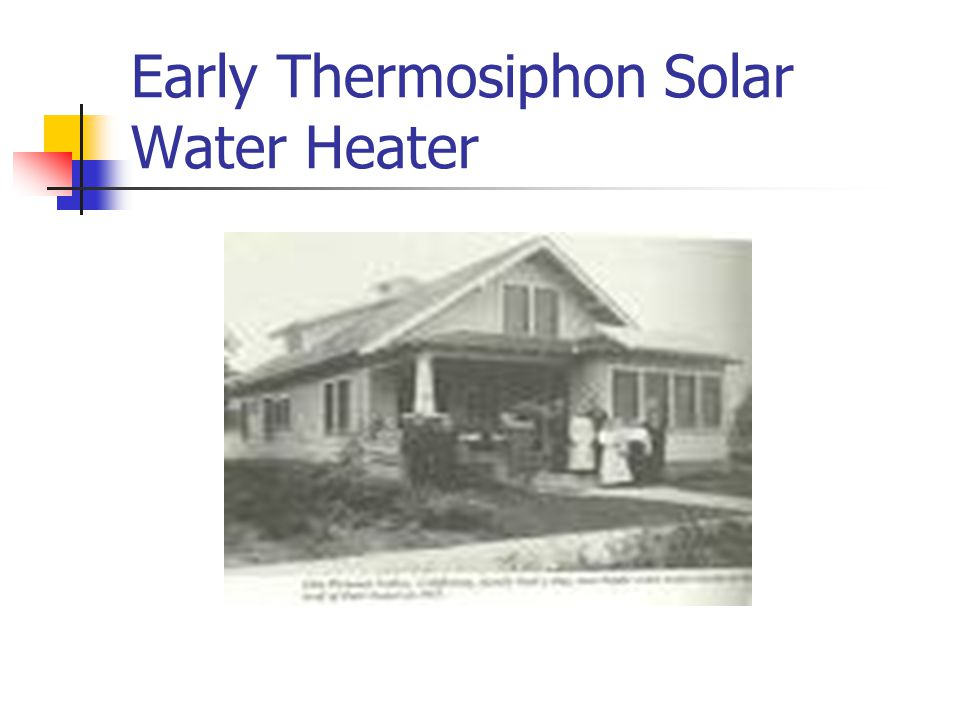 Early Thermosiphon Solar Water Heater