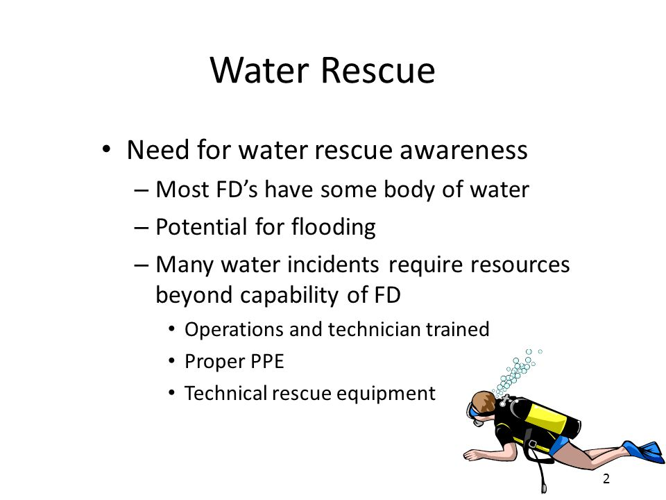 3 NFPA 1670 – Water related disciplines Dive Ice Surf Swift water